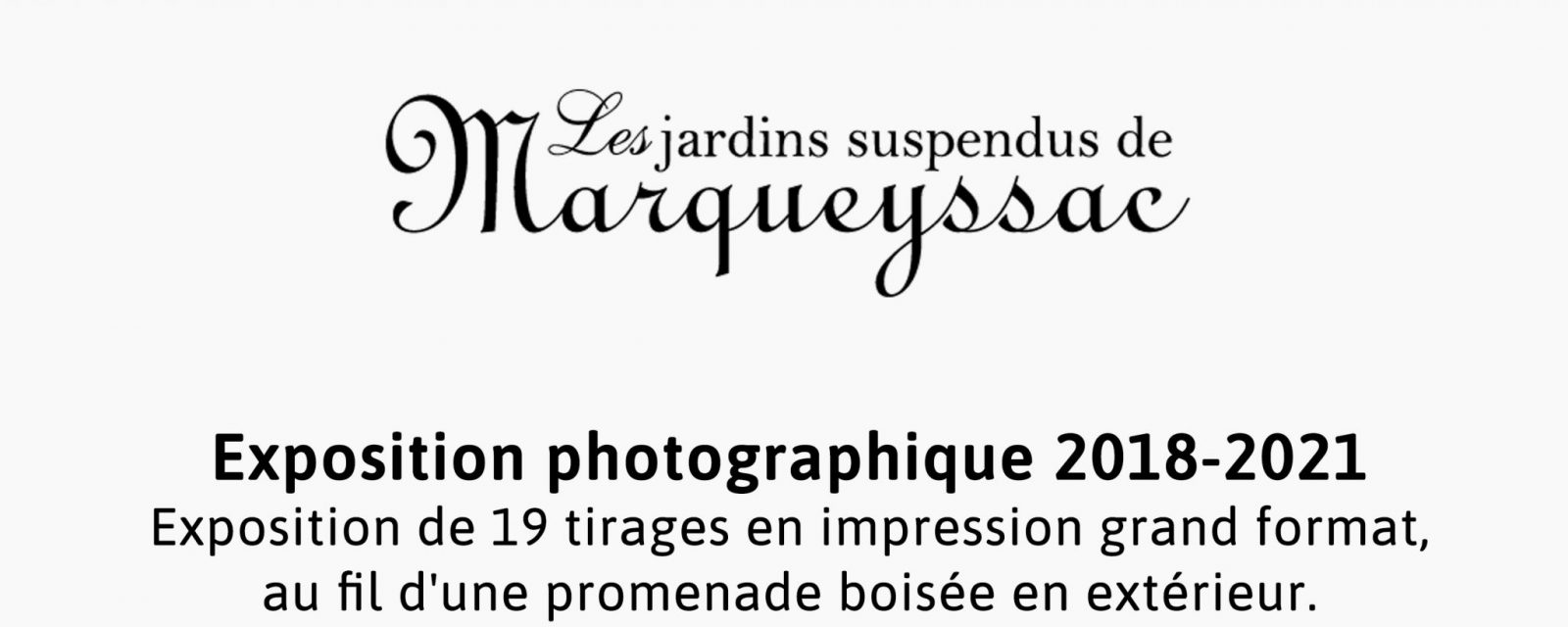 Marqueyssac exposition | Pierre-Louis Ferrer Photographie | Réalisations clients